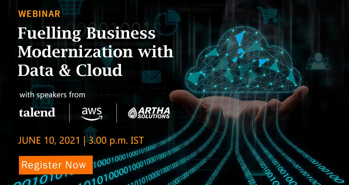 Webinar | Fuelling Business Modernization with Data & Cloud